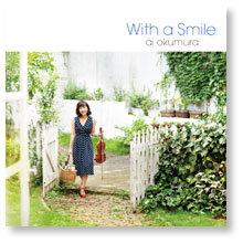 With a Smile~微笑みをそえて